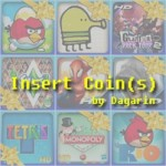 Insert Coin (s)