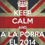 Keep Calm and a la porra el 2014