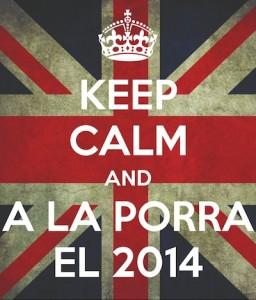 keep-calm-and-a-la-porra-el-2014